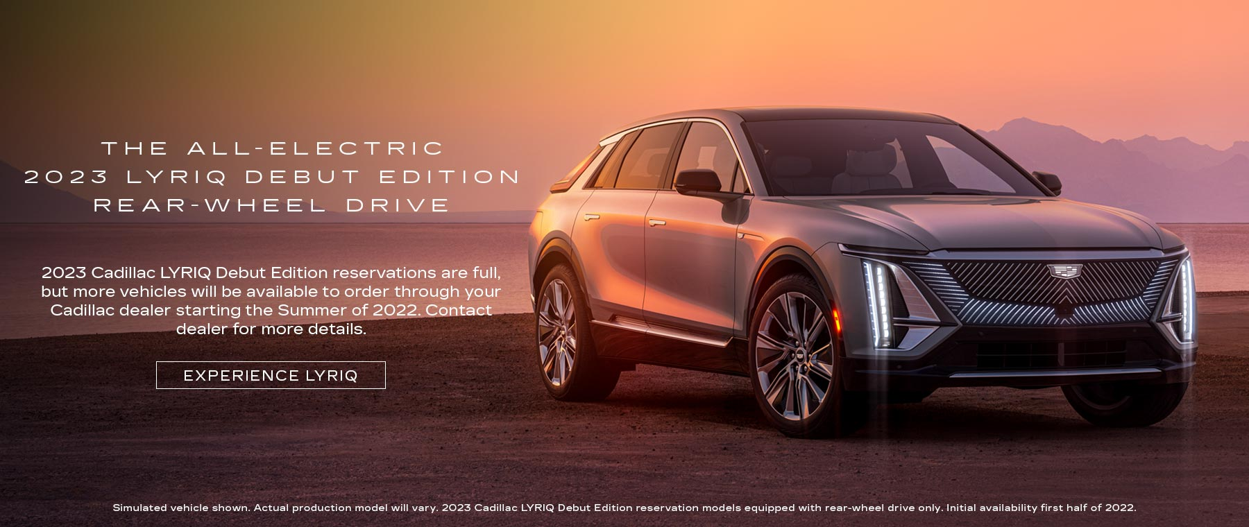 Reserve your 2023 Cadillac Lyriq Debut Edition now!